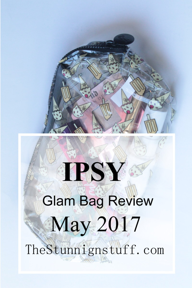 Review of IPSY Glam Bag: May
