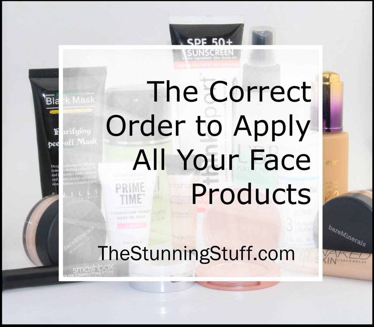 the ONE right order to apply your skin care and makeup products