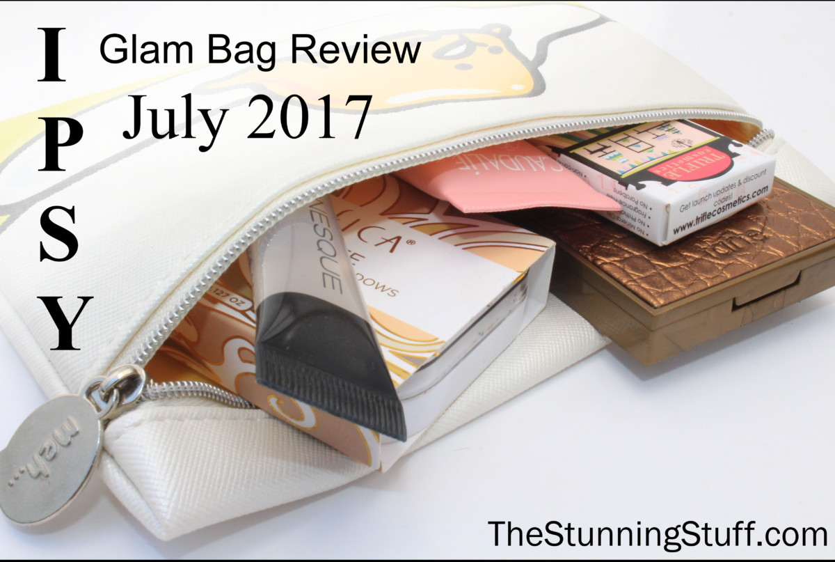 IPSY Glam Bag Review: July 2017