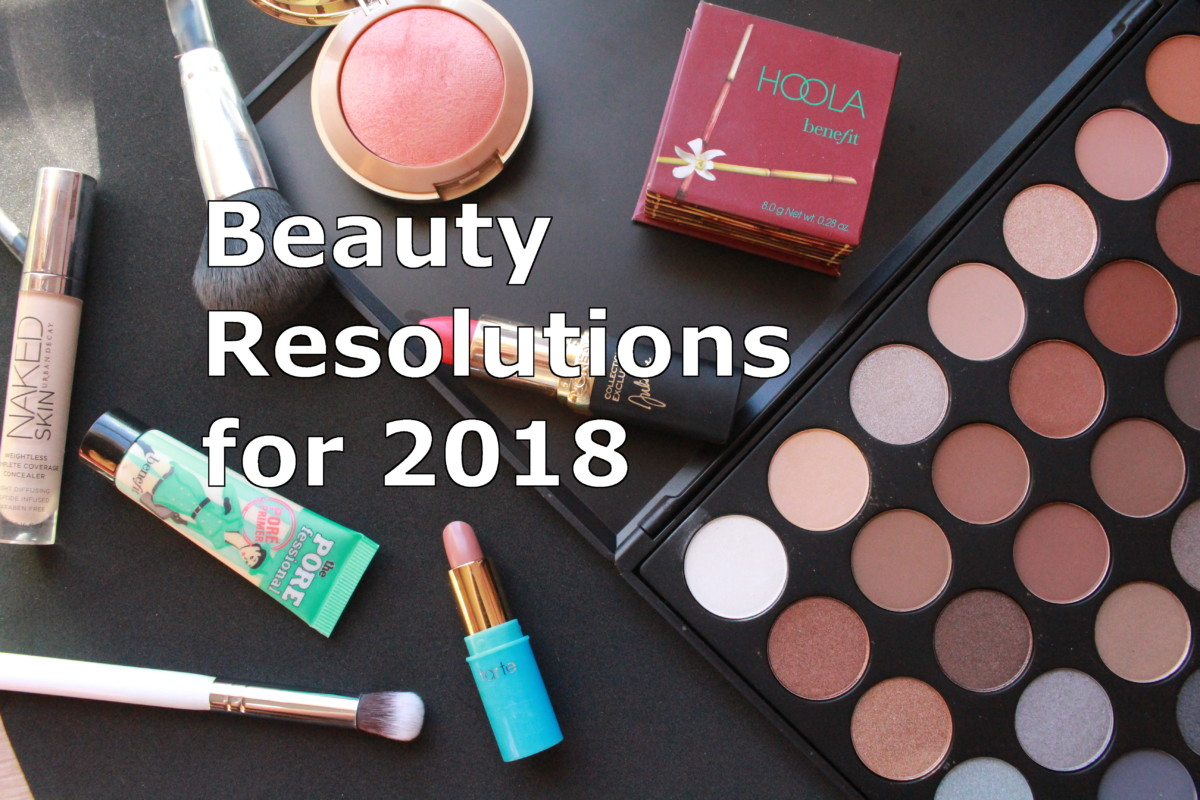 Beauty Resolutions 2018